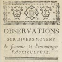 François de Labat de Vivens, Observations sur divers moyens de soutenir et d'encourager l'agriculture, 1756-1761.