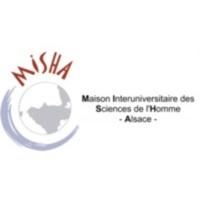 Maison Interuniversitaire des Sciences de l'Homme - Alsace (MISHA).